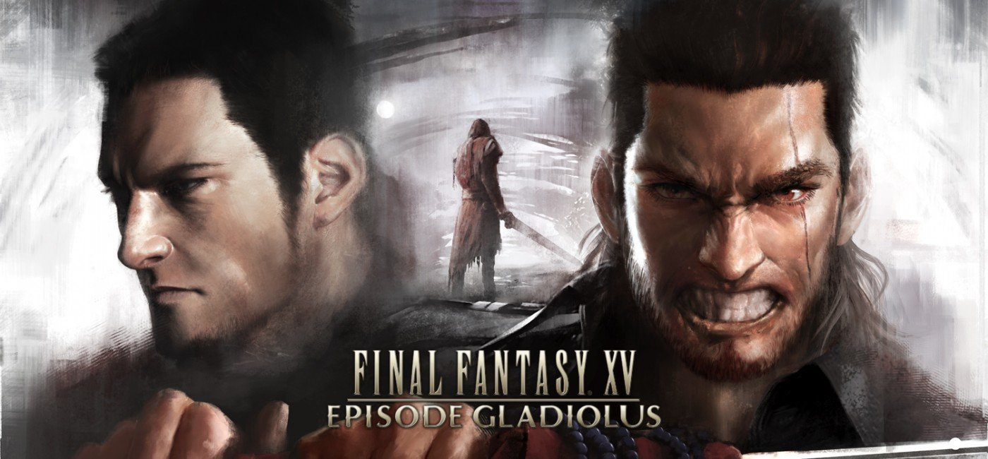 Final Fantasy XV Episode Gladiolus KeyArt